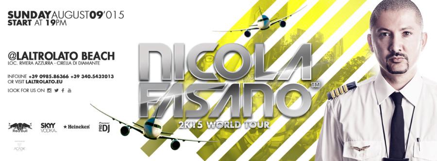 Domenica 09 Agosto: Nicola Fasano 2k15 Summer Tour