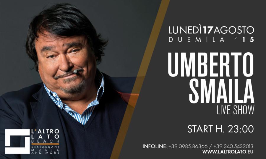 Lunedì 17 Agosto: Umberto Smaila Live Show